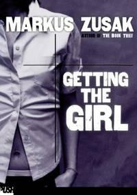 image of Getting The Girl (Turtleback School_Library Binding Edition)
