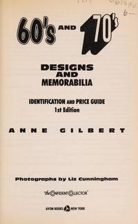 The Confident Collector:: 60's and 70's Designs and Memorabilia Identification and Price Guide