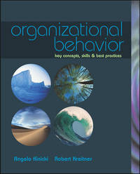 Organizational Behavior: Key Concepts, Skills, & Best Practices