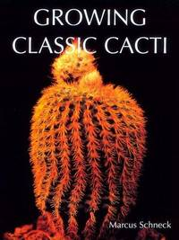 Growing Classic Cacti