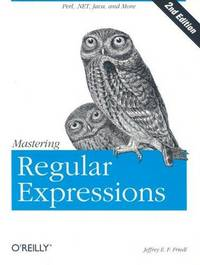 MASTERING REGULAR EXPRESSIONS ; 2E EDITION
