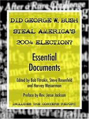 Did George W. Bush Steal America's 2004 Election? by  Steve  Harvey;Rosenfeld - Paperback - 2005 - from Rob Briggs Books (SKU: 619107)