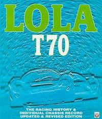 image of Lola T70: The Racing History_Individual Chassis Record