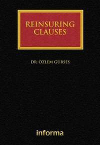 REINSURING CLAUSES (HB 2010) by GURSES O - Hardcover - U. S. EDITION - from HR ENGINEERS BOOKS and Biblio.com