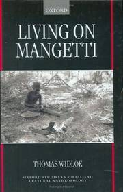 "Living on Mangetti: ""Bushman"" Autonomy and Namibian Independence (Oxford Studies in Social and Cultural Anthropology)"