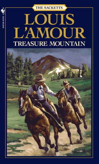 Treasure Mountain: A Novel (The Sacketts) by L'Amour, Louis