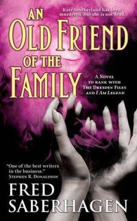 An Old Friend of the Family (The Dracula Series)