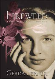 Fireweed: A Political Autobiography (Critical Perspectives On The P)