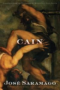 Cain: A Novel