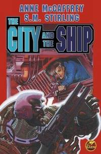 The City and The Ship (Brain Ship Megabook)