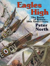 EAGLES HIGH: The Battle of Britain - 50th Anniversary.**