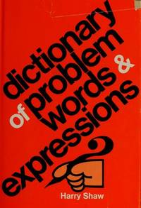 Dictionary of Problem Words and Expressions