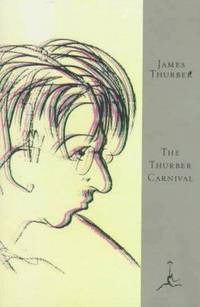 The Thurber Carnival (Modern Library)