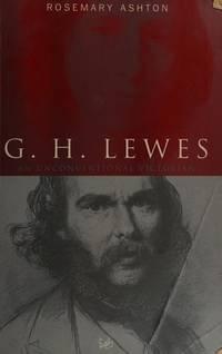G.H.Lewes: A Life