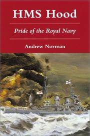 HMS Hood : Pride of the Royal Navy