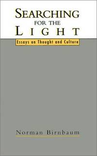 Searching for the Light  Essays on Thought and Culture