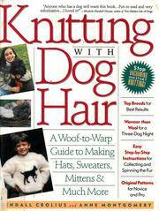 Knitting With Dog Hair by Kendall Crolius; Anne Black Montgomery - Paperback - 1994-03 - from Ergodebooks and Biblio.com
