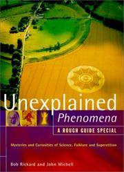 UNEXPLAINED PHENOMENA:  A Rough Guide Special.