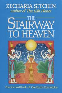image of The Stairway to Heaven: The Second Book of The Earth Chronicles