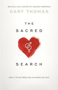 image of The Sacred Search: What If It's Not about Who You Marry, But Why?