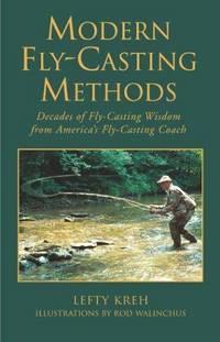 Modern Fly Casting Methods