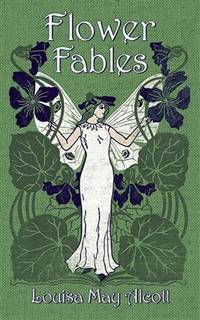 Flower Fables (Dover Children's Classics) by  Louisa May Alcott - Paperback - from Mega Buzz Inc and Biblio.co.uk