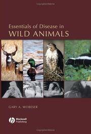 Essentials of Disease in Wild Animals by Gary A. Wobeser - 2005-06-06 - from Books Express and Biblio.com