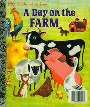 A DAY ON THE FARM (Little Golden Book)