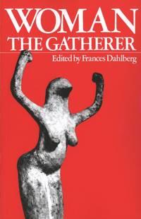 Woman the Gatherer