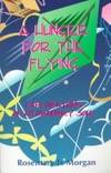 A Hunger for the Flying: Explorations of an Ordinary Soul
