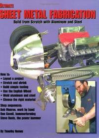 ULTIMATE SHEET METAL FABRICATION - BUILD FROM SCRATCH WITH ALUMINUM AND STEEL