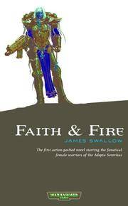 Faith And Fire (warhammer 40,000 Novels: Only War)
