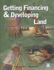 Getting Financing And Developing Land