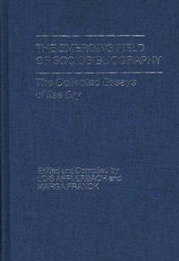 The Emerging Field of Sociobibliography: The Collected Essays of Ilse Bry (Contributions in Librarianship and Information Science Series) by  eds.; Ilse Bry  Lois & Marga Franck - First Edition - 1977 - from Steven Streufert, Bookseller/Bigfoot Books (SKU: 18237)