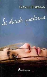 image of Si decido quedarme (Spanish Edition)