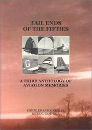 Tail Ends of the 50s: A 3rd Anthology of Aviation Memories