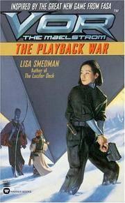 Vor: The Playback War (Vor: The Maelstrom)