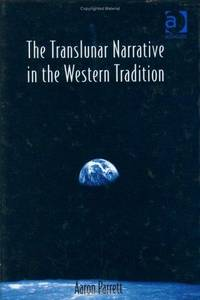The Translunar Narrative in the Western Tradition