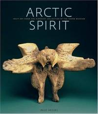 Arctic Spirit: Inuit Art  from The Albrecht Collection at the Heard Museum