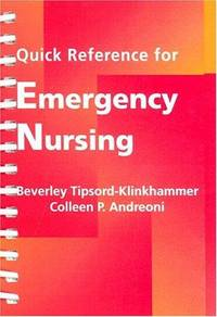 Quick Reference for Emergency Nursing