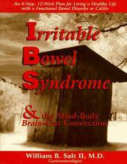 Irritable Bowel Syndrome and the Mind-Body/Brain-Gut Connection