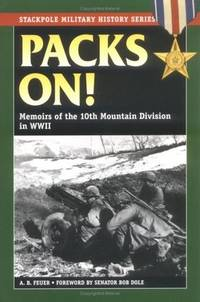 Packs On! Memoirs of the 10th Mountain Division in World War II