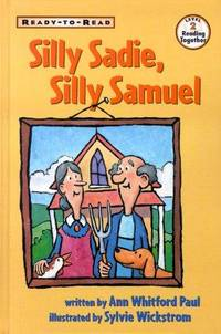 Silly Sadie, Silly Samuel (Ready-To-Read: Level 2)