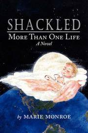 Shackled: More Than One Life