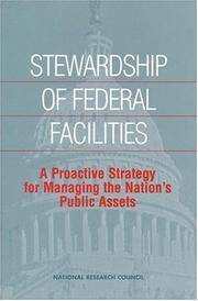 Stewardship of Federal Facilities: A Proactive Strategy for Managing the Nation's Public Assets