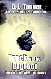 Track of the Bigfoot (Cryptids Trilogy, Book 2)