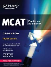 MCAT Physics and Math Review 2018-2019: Online + Book (Kaplan Test Prep)
