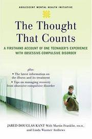 The Thought that Counts: A Firsthand Account of One Teenager's Experience with...