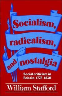 Socialism, Radicalism, and Nostalgia