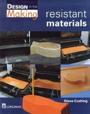 Design in the Making - Resistant Materials